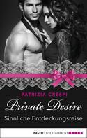 Patrizia Crespi: Private Desire - Sinnliche Entdeckungsreise ★★★★