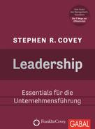 Stephen R. Covey: Leadership