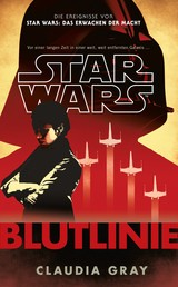 Star Wars: Blutlinie - Roman zur Filmreihe