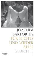 Joachim Sartorius: Für nichts und wieder alles