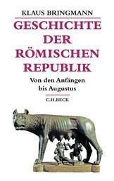 Geschichte der römischen Republik - Von den Anfängen bis Augustus