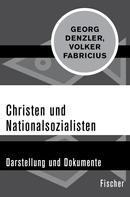Georg Denzler: Christen und Nationalsozialisten