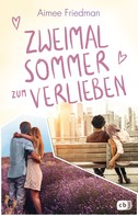 Aimee Friedman: Zweimal Sommer zum Verlieben ★★★★