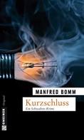 Manfred Bomm: Kurzschluss ★★★★