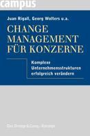 Juan Rigall: Change Management für Konzerne