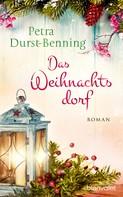 Petra Durst-Benning: Das Weihnachtsdorf ★★★★