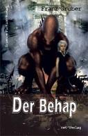 Franz Gruber: Der Behap ★★★★★