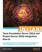 Gary P. Gauvin: Instant Team Foundation Server 2012 and Project Server 2010 Integration How-to