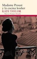 Kate Taylor: Madame Proust y la cocina kosher