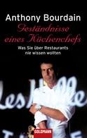Anthony Bourdain: Geständnisse eines Küchenchefs ★★★★