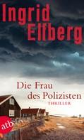 Ingrid Elfberg: Die Frau des Polizisten ★★★★