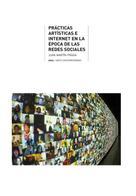 Juan Martín Prada: Prácticas artísticas e internet en la época de las redes sociales
