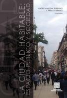 autores Varios: La Ciudad habitable