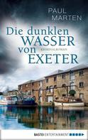 Paul Marten: Die dunklen Wasser von Exeter ★★★★