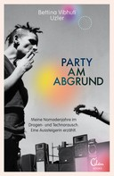 Bettina Vibhuti Uzler: Party am Abgrund ★★★★