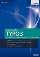 Robert Steindl: Extensions für TYPO3