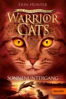 Erin Hunter: Warrior Cats - Die neue Prophezeiung. Sonnenuntergang ★★★★★