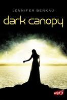 Jennifer Benkau: Dark Canopy ★★★★★