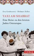 Eva Gruberová: Taxi am Shabbat