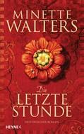 Minette Walters: Die letzte Stunde ★★★★