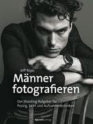 Jeff Rojas: Männer fotografieren ★★★★