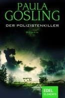 Paula Gosling: Der Polizistenkiller ★★★★