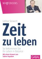 Lothar Seiwert: Zeit zu leben ★★★
