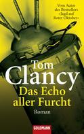 Tom Clancy: Das Echo aller Furcht ★★★★