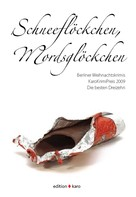 Josefine Rosalski: Schneeflöckchen, Mordsglöckchen ★★★