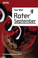 Tom Wolf: Roter September ★★★
