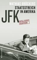 Mathias Bröckers: JFK - Staatsstreich in Amerika ★★★★