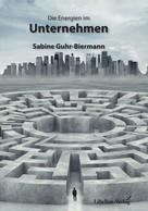 Sabine Guhr-Biermann: Die Energien im Unternehmen ★