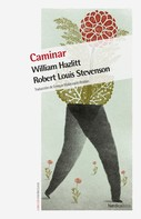 William Hazlitt: Caminar