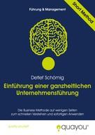 Detlef Schömig: Einführung einer ganzheitlichen Unternehmensführung