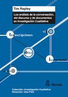 Tim Rapley: Los análisis de conversación, de discurso y de documentos en Investigación Cualitativa