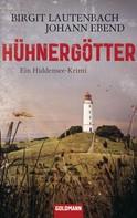 Birgit Lautenbach: Hühnergötter ★★★★