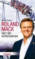 Benno Stieber: Roland Mack ★★★★