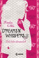 Kiersten White: Dreams 'n' Whispers ★★★★★