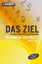 Das Ziel - Ein Roman über Prozessoptimierung