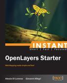 Alessio Di Lorenzo: Instant OpenLayers Starter