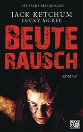 Beuterausch - Roman