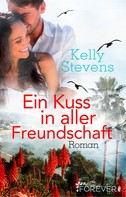 Kelly Stevens: Ein Kuss in aller Freundschaft ★★★★