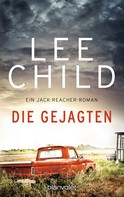 Lee Child: Die Gejagten ★★★★