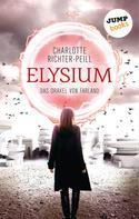 Charlotte Richter-Peill: Das Orakel von Farland - Band 1: Elysium ★★★★★