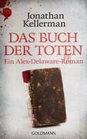 Jonathan Kellerman: Das Buch der Toten ★★★★