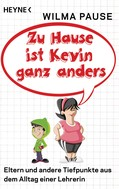 Wilma Pause: Zu Hause ist Kevin ganz anders ★★★★