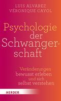 Luis Alvarez: Psychologie der Schwangerschaft ★★★