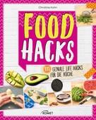 Christina Kuhn: Food Hacks ★★★★