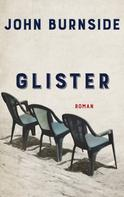 John Burnside: Glister ★★★