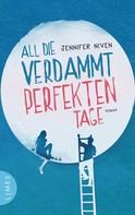 Jennifer Niven: All die verdammt perfekten Tage ★★★★★